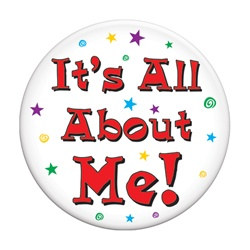It's All About Me Button