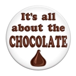 It's All About The Chocolate Button
