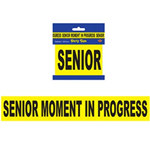 "Senior Moment In Progress Party Tape, 3""x20'"
