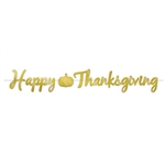 Add a touch of classic gold to your family Thanksgiving celebration with this gold Foil Happy Thanksgiving Streamer. Made of gold foiled high quality card stock, letters are 3 xy 7 inched, pumpkin is 4.75 x 4.35 inches.  12 feet of cord included.