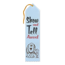 Show and Tell Award Ribbon