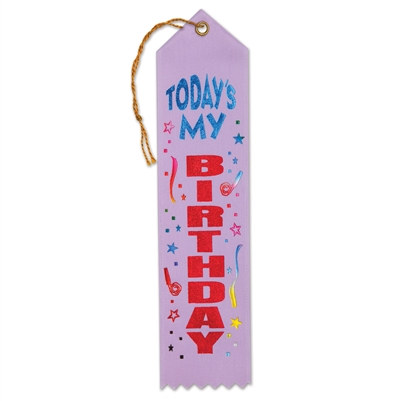 Today's My Birthday Ribbon