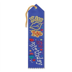 Kiss Me, It's My Birthday Ribbon
