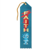 Faith Is Knowing That He Will Ribbon