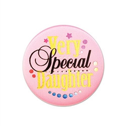 Very Special Daughter Satin Button