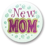 New Mom Satin Button