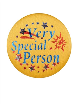 Very Special Person Satin Button