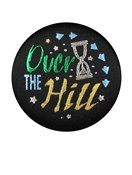 Over The Hill Satin Button