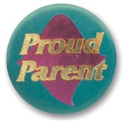 Proud Parent Satin Button
