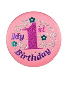 Pink My 1st Birthday Satin Button