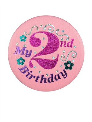 Pink My 2nd Birthday Satin Button