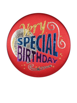 Very Special Birthday Satin Button