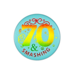 70 and Smashing Satin Button