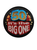 50 It's The Big One Satin Button