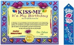 Kiss Me, It's My Birthday Gift Set