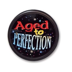 Aged To Perfection Flashing Button