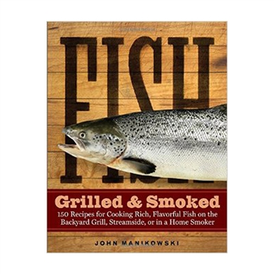 FISH: Grilled & Smoked
