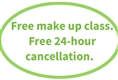 1 Free Make up class per course. And, <br>Free 24-hour cancellation.