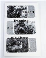 J.C Conner - Desert Trapping of the Big Three