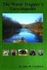 The Water Trapper's Encyclopedia