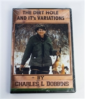 Charles Dobbins - The Dirt Hole and its Variations DVD