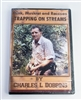 Charles Dobbins - Mink, Muskrat & Raccoon Trapping on Streams DVD
