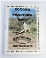 J.C Conner - Coyote Trapping with Dirt Hole Sets Video
