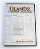 Kyle Kaatz - Glands: A Trapper's Commodity DVD