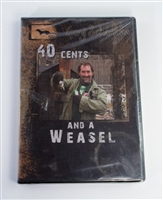 Gary Schumann - 40 Cents and A Weasel DVD