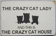 Crazy Cat Lady Plaque