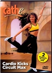 cathe circuit max + cardio kicks workout DVD