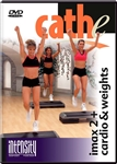 cathe Intensity Series: Imax 2 + Cardio & Weights DVD workout dvd