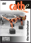 cathe Intensity Series: Terminator workout dvd