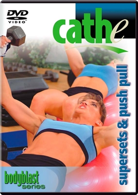Cathe Body Blast Series: Supersets + Push Pull workout DVD