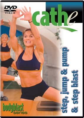 Cathe Body Blast Series: Step, Jump & Pump + Step Blast workout DVD