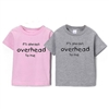 "This soft 100% combed cotton kids/toddler short sleeve shirt is silkscreened with a cool graphic ""It's always overhead to me."" Available in Pink or Gray. Sizes are 6 mo, 12 mo, 18 mo, 2T, 4T, 5/6T...."