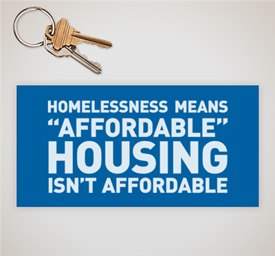 """Homelessness Means: Affordable Housing Isn't Affordable"" Sticker"