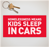 """Homelessness Means: Kids Sleep in Cars"" Sticker"
