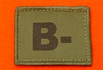 B+ Combat Blood Group Patch ( Velcro Backed ) Olive Green B+ Badge