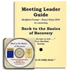 Back to the Basics of Recovery Meeting Leader Guide + Power Point CD