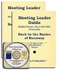 Back to the Basics of Recovery - 2 Meeting Leader Guides & PowerPoint 2010 CD
