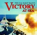 "CD: ""Victory at Sea"" The U.S. Navy Band"