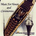 "CD: ""Music for Honors and Ceremonies"""