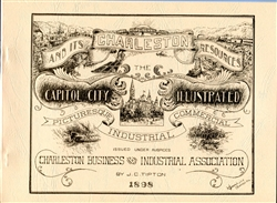 1898 Charleston And Its Resources: Capitol City Illustrated