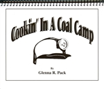 Cookin' In A Coal Camp