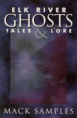 Elk River Ghosts, Tales and Lore (Autographed)