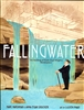 Fallingwater: The Building of Frank Lloyd Wright's Masterpiece