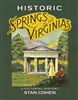 Historic Springs of the Virginias (Autographed)