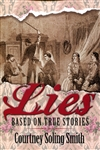 Lies Based on True Stories