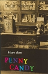 More Than Penny Candy (ebook only)